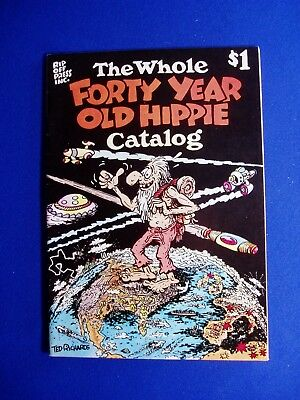 The Whole Forty Year Old Hippie Catalog: Ted Richards underground.  1st VFN.