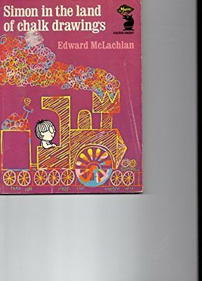 Simon in the Land of Chalk Drawings (Knight Co... by McLachlan, Edward Paperback