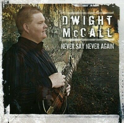 FREE US SHIP. on ANY 3+ CDs! ~LikeNew CD Dwight Mccall: Never Say Never Again