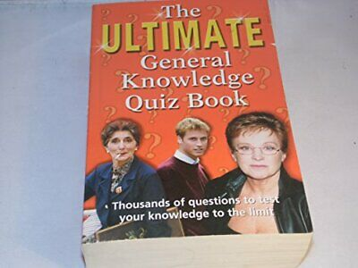 The Ultimate General Knowledge Quiz by unknown Paperback Book The Cheap Fast