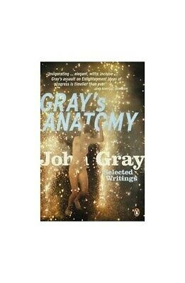 Gray's Anatomy: Selected Writings by Gray, John Paperback Book The Cheap Fast