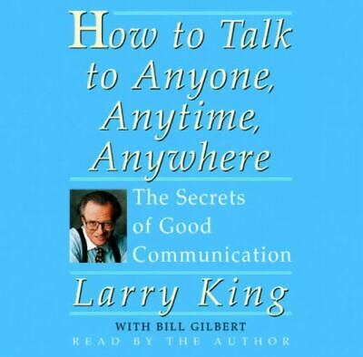 New How to Talk to Anyone, Anytime, Anywhere Audio CD Larry King