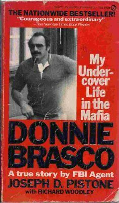 Donnie Brasco: My Undercover Life In The Mafia by Woodley, Richard Paperback The