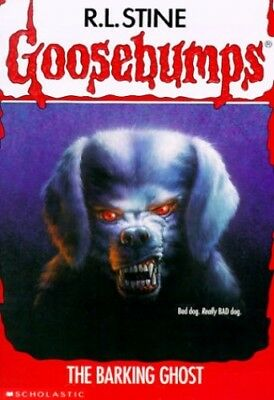 The Barking Ghost (Goosebumps, No 32) by Stine, R. L. Book The Cheap Fast Free