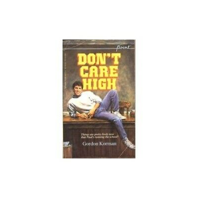 Dont Care High by Korman Gordan Book The Cheap Fast Free Post