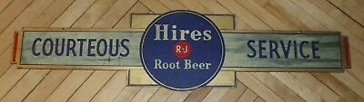 """Original Hires Root Beer Courteous Service Sign Wooden 10""""x40"""" Nice Marked"""
