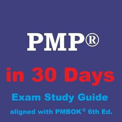 Latest 2018 PMP Exam in 30 Days - 700-page Study Guide PMBOK 6th Sixth Edition