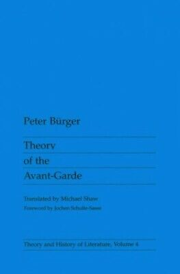 Theory Of The Avant-Garde (Theory and History of L... by Burger, Peter Paperback