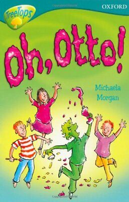Oxford Reading Tree: Level 9: TreeTops Fiction ... by Morgan, Michaela Paperback