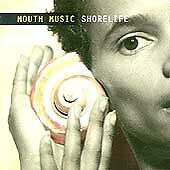 FREE US SHIP. on ANY 3+ CDs! ~Used,Good CD Mouth Music: Shorelife