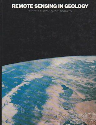 Remote Sensing in Geology by Gillespie, Alan R. Hardback Book The Cheap Fast