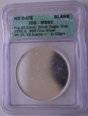 No Date Blank-ICG Silver Dollar Size, Type 2 .999 Fine Silver MS 60 31.33 Grams