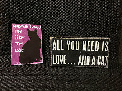 All You Need Is Love .....And A Cat / Nobody Loves Me Like My Cat