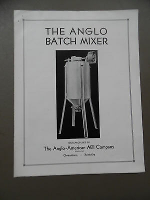 c.1940 ANGLO BATCH MIXER Catalog Brochure Anglo American Mill Corp Owensboro KY