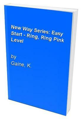 New Way Series: Easy Start - Ring, Ring Pink Level by Gaine, K. Spiral bound The