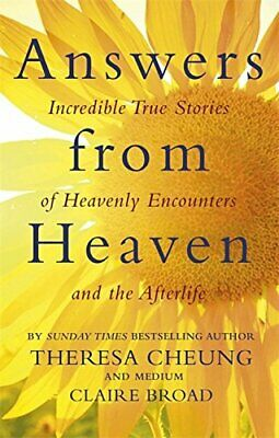Answers from Heaven: Incredible True Stories of Heavenly Enc... by Broad, Claire