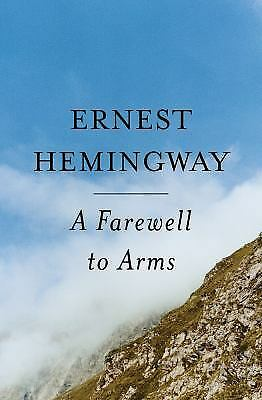 A Farewell To Arms  (ExLib) by Hemingway, Ernest