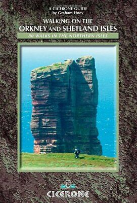 Walking on the Orkney and Shetland Isles: 80 Walks i... by Graham Uney Paperback
