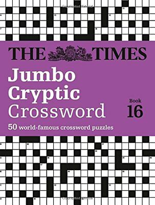 The Times Jumbo Cryptic Crossword Book 16 (Times Mind Games) by Browne, Richard