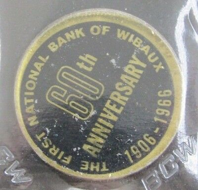 1906-1966 First Natl. Bank Wibaux 60th Anniv. Sticker On Canadian Silver Dollar