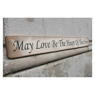 """""""May love be the heart of this home"""" Wooden Sign Shabby Chic"""