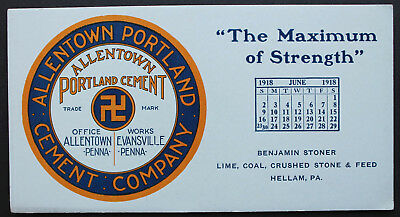 1918 Allentown Portland Cement Co. Ink Blotter w/Good Luck Swastika, Hellam, PA