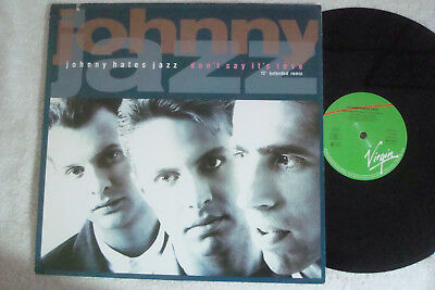 "Johnny Hates Jazz - Don't Say It's Love - Extended Remix - 12"" Maxi !!!"