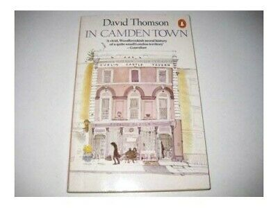 In Camden Town by Thomson, David Paperback Book The Cheap Fast Free Post