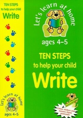 Ten Steps to Help Your Child Write for Ages 4-5: ... by Tavener, Jenni Paperback