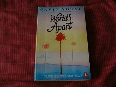 Worlds Apart: Travels In War and Peace by Young, Gavin Paperback Book The Cheap