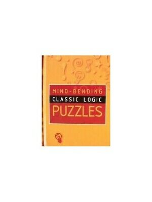 Mind-Bending Classic Logic Puzzles (Mind Bending Puzzle Books) Hardback Book The