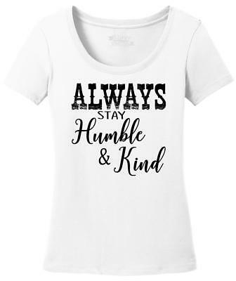 aee670b66 Ladies Always Stay Humble & Kind Country Music Song Scoop Tee Redneck