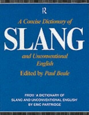 A Concise Dictionary of Slang and Unconventional English Paperback Book The
