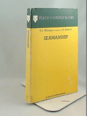 Seamanship (Teach Yourself) by Wickham, T.F. Hardback Book The Cheap Fast Free