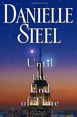 Until the End of Time by Steel, Danielle Book The Cheap Fast Free Post
