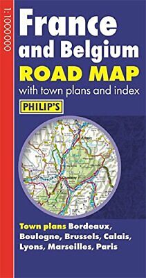 Philip's France and Belgium Road Map by N a Book The Cheap Fast Free Post