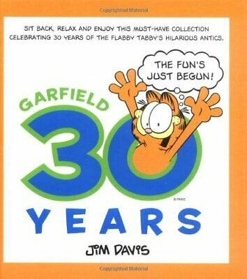 Garfield : 30 Years - The Fun's Just Begun by Jim Davis Hardback Book The Cheap