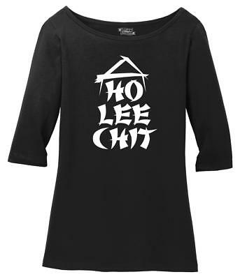 Ladies Ho Lee Chit Funny Asian Buffet Restaurant Shirt Scoop 3/4-Slv Tee