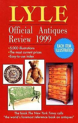 Lyle Official Antiques Review 1999 by Anthony Curtis