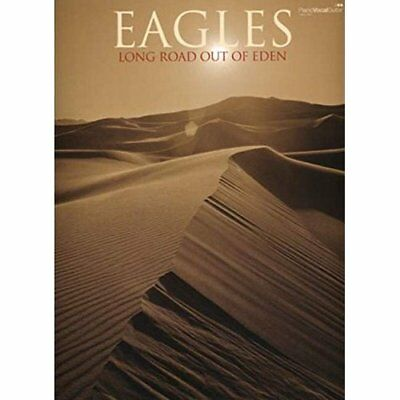 The Long Road Out of Eden: Piano/vocal/guitar Songbook  - Sheet music NEW Eagles