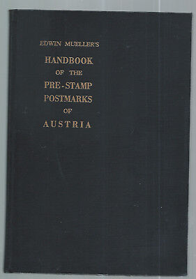 E.Müller 1981 - Handbook of the Prestamp Postmarks of Austria