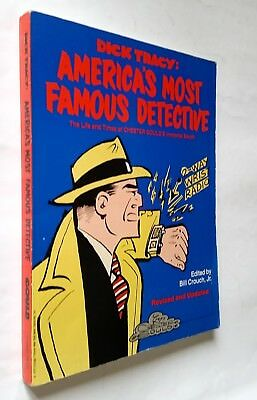 Dick TYracy: America's Most Famous Detective (in inglese) Ed. Bill Crouch Jr