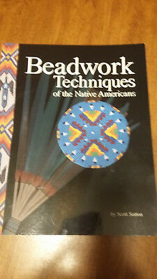 Book Beadwork Techniques Of The Native Americans By Scott Sutton New