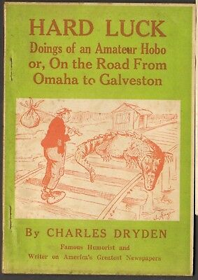 Hard Luck: Doings of an Amateur Hobo by Charles Dryden, cartoons by Hy Gage