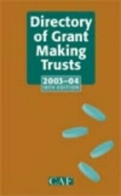 The Directory of Grant Making Trusts 2003/2004 (D... by Griffiths, Dave Hardback