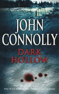 Dark Hollow: A Charlie Parker Thriller: 2 by Connolly, John Paperback Book The