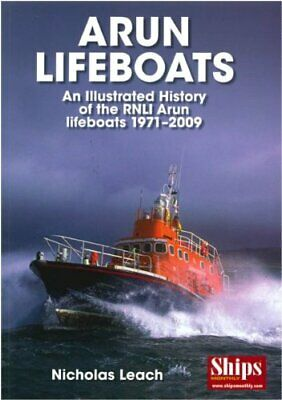 Arun Lifeboats: An Illustrated History of the RN... by Leach, Nicholas Paperback