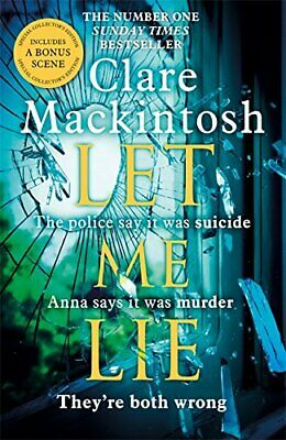 Let Me Lie: The Number One Sunday Times Bestseller by Mackintosh, Clare Book The