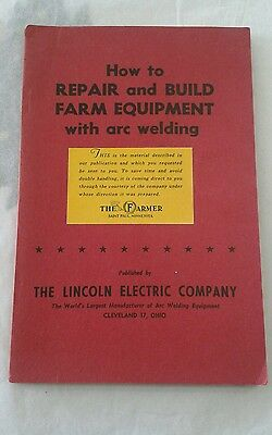 How to Repair & Build Farm Equipment with arc welding The Lincoln Electric OHIO