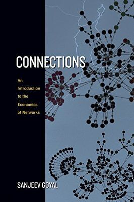 Connections: An Introduction to the Economics of ... by Goyal, Sanjeev Paperback